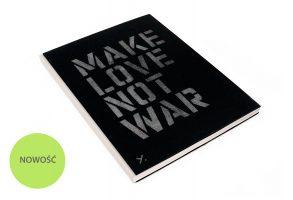 Make love not war | Grzegorz Dembiński